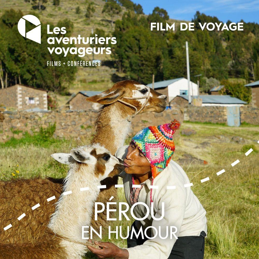 Film voyage de juin: Pérou en humour