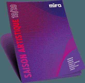 Photo de la couverture de la brochure de saison artistique 2019-20 du MIFO