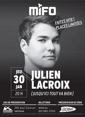 Publicité MIFO mettant en vedette le spectacle de Julien Lacroix